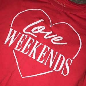 Love Weekends Red Tee